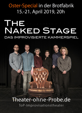 Das Format: The Naked Stage